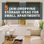 5 Jaw-Dropping Storage Ideas For Small Apartments