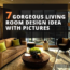 7 Gorgeous Living Room Design Ideas With Pictures