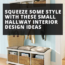 Squeeze Some Style With These Small Hallway Interior Design Ideas