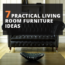 7 Practical Living Room Furniture Ideas