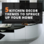 5 Kitchen Decor Themes To Spruce Up Your Home