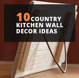 10 Country Kitchen Wall Decor Ideas