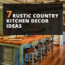7 Rustic Country Kitchen Decor Ideas