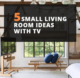 7 Small Living Room Ideas With Tv