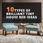 10 Types of Brilliant Tiny House Bed Ideas With Pictures
