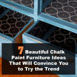 7 Beautiful Chalk Paint Furniture Ideas That Will Convince You to Try the Trend