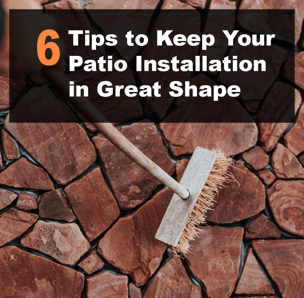 Keep Your Patio Installation in Great