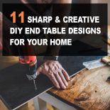 11 Sharp & Creative DIY End Table Designs For Your Home